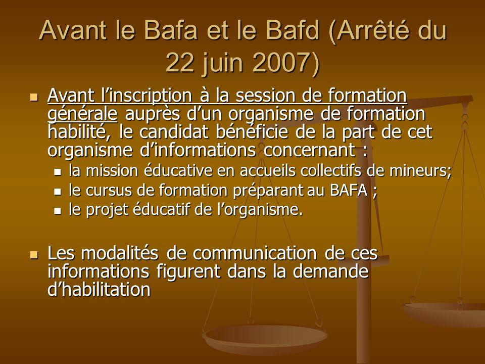 Avant le Bafa et le Bafd (Arrêté du 22 juin 2007)
