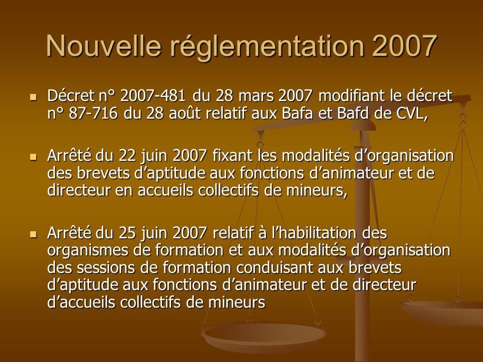 Nouvelle réglementation 2007