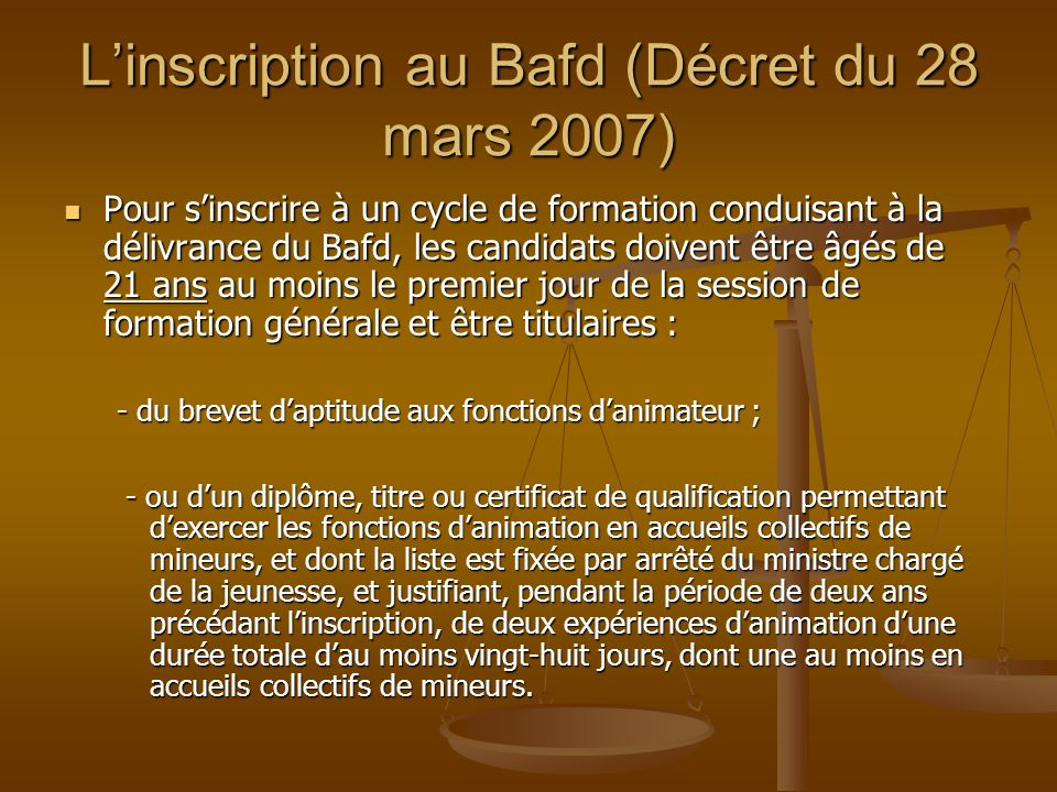 L'inscription au Bafd (Décret du 28 mars 2007)