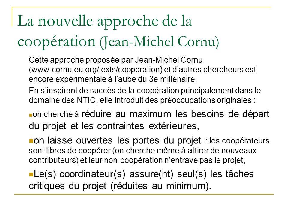 La nouvelle approche de la coopération (Jean-Michel Cornu)