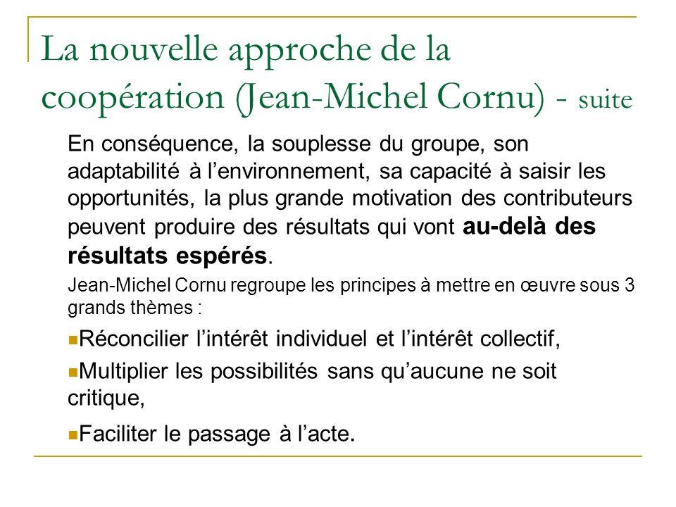 La nouvelle approche de la coopération (Jean-Michel Cornu) - suite