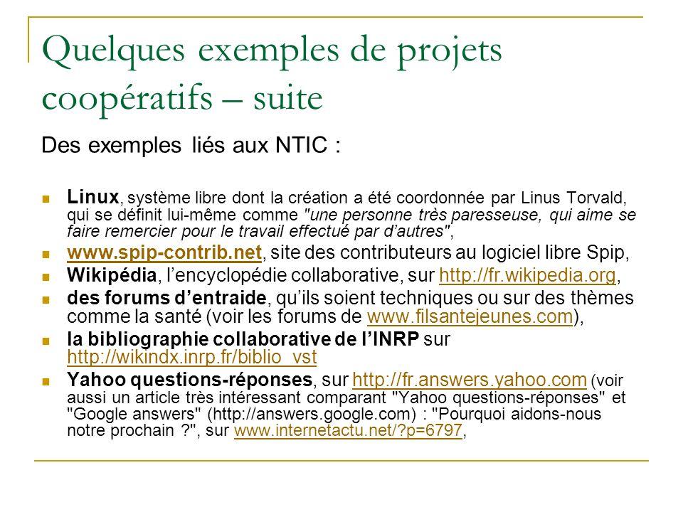 Quelques exemples de projets coopératifs – suite