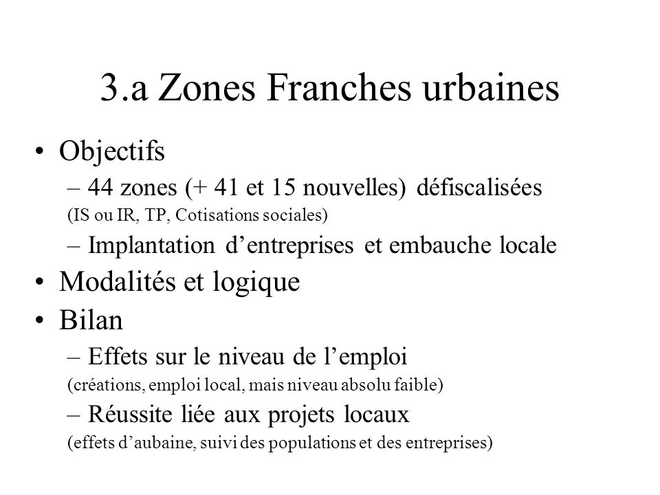 3.a Zones Franches urbaines