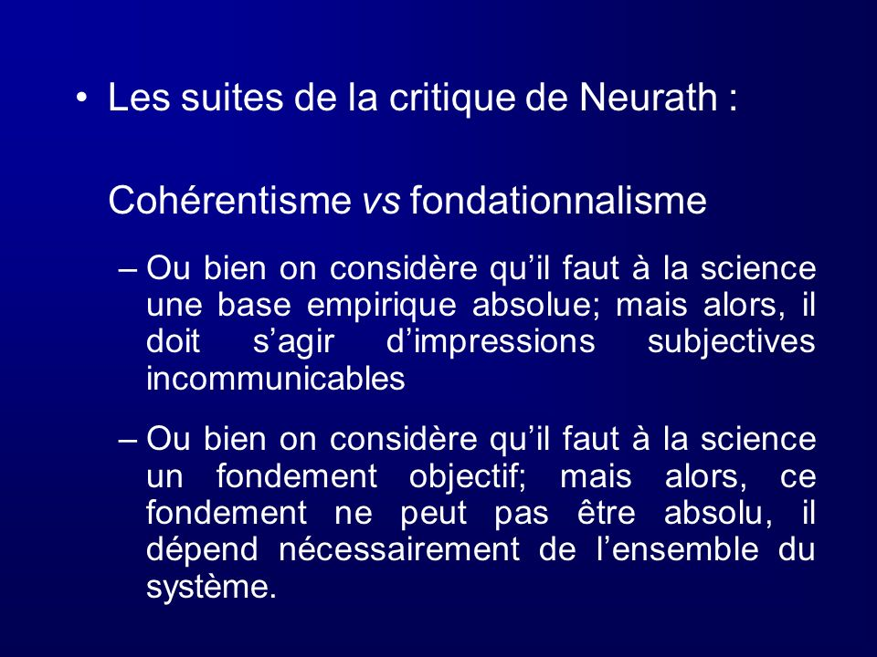 Les suites de la critique de Neurath :