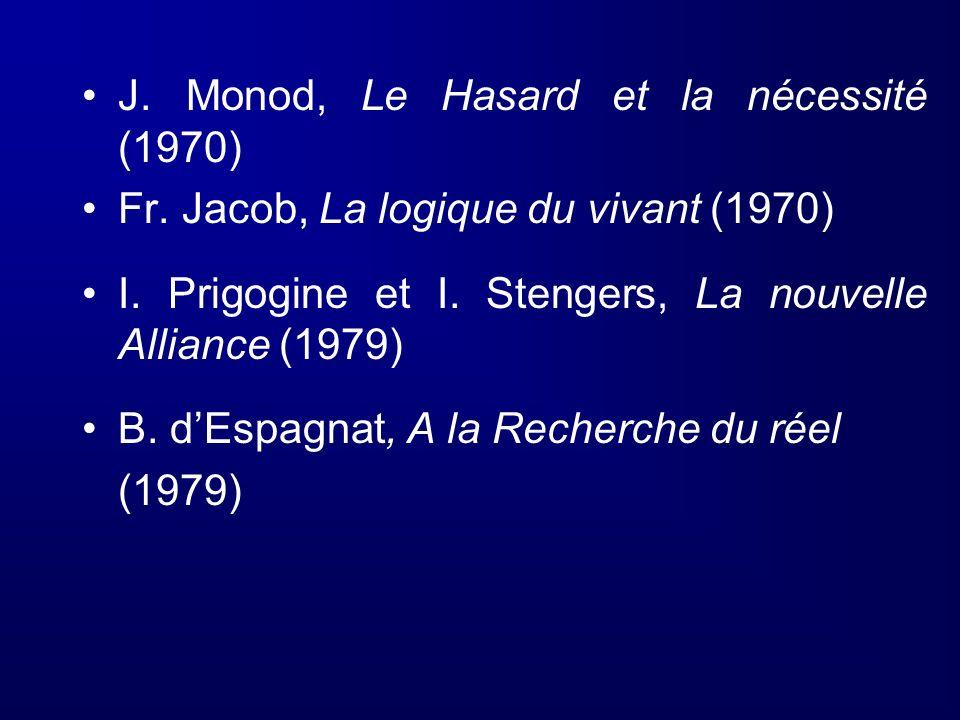 J. Monod, Le Hasard et la nécessité (1970)