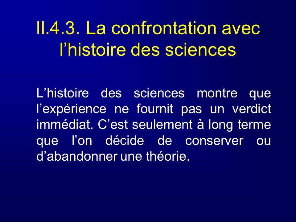 II.4.3. La confrontation avec l'histoire des sciences