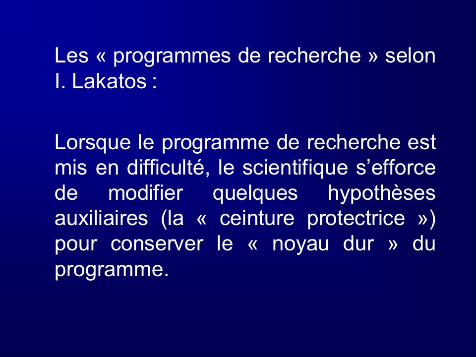 Les « programmes de recherche » selon I. Lakatos :