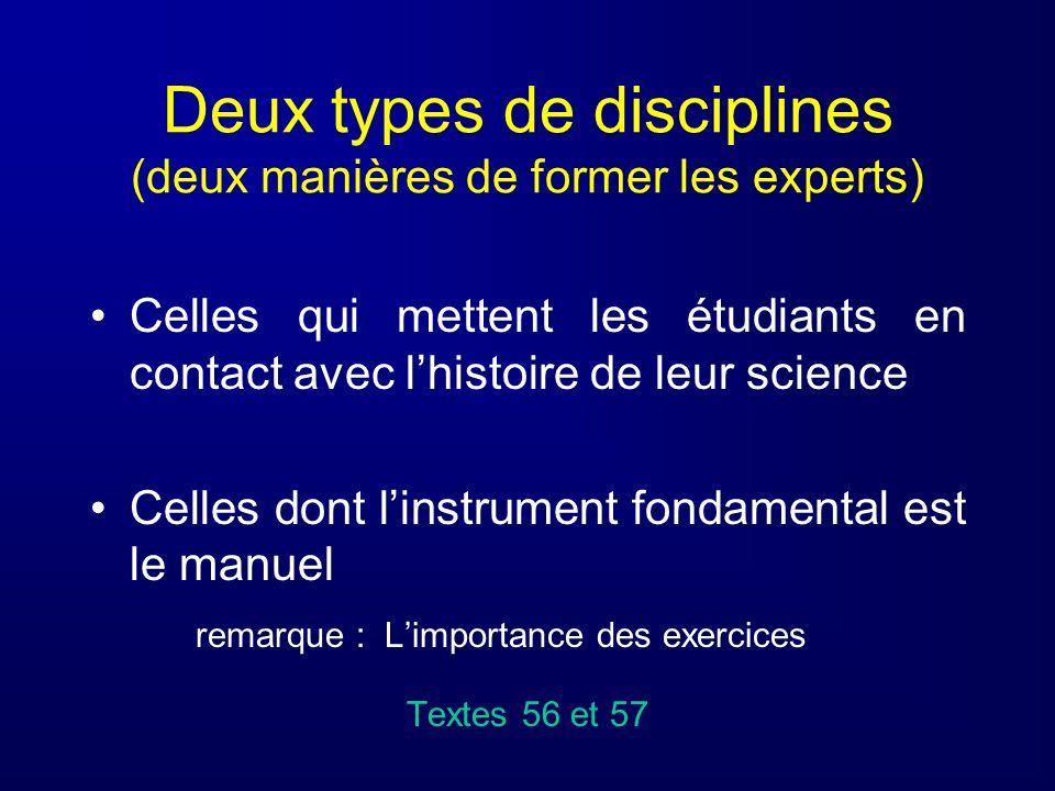 Deux types de disciplines (deux manières de former les experts)