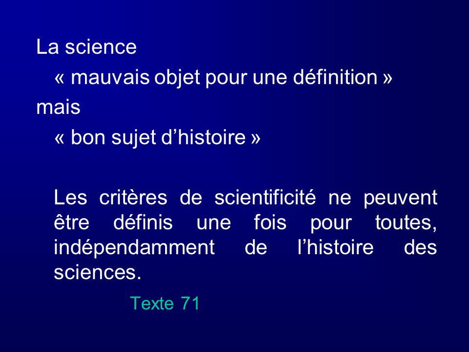 La science« mauvais objet pour une définition » mais. « bon sujet d'histoire »