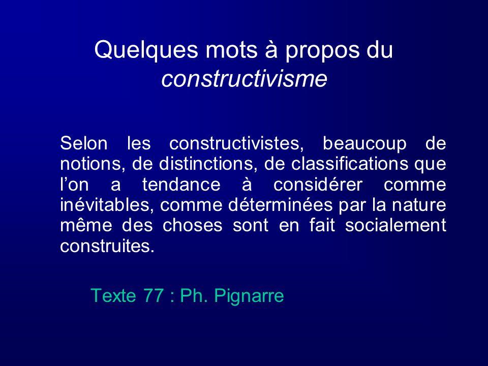 Quelques mots à propos du constructivisme