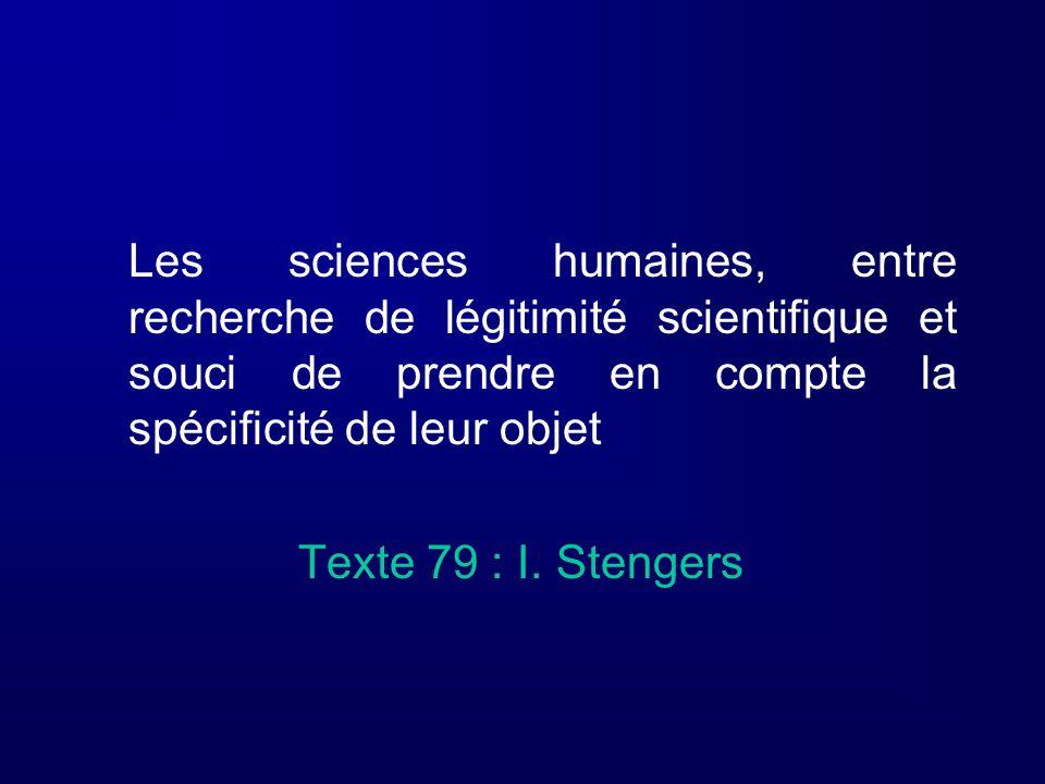 Les sciences humaines, entre recherche de légitimité scientifique et souci de prendre en compte la spécificité de leur objet