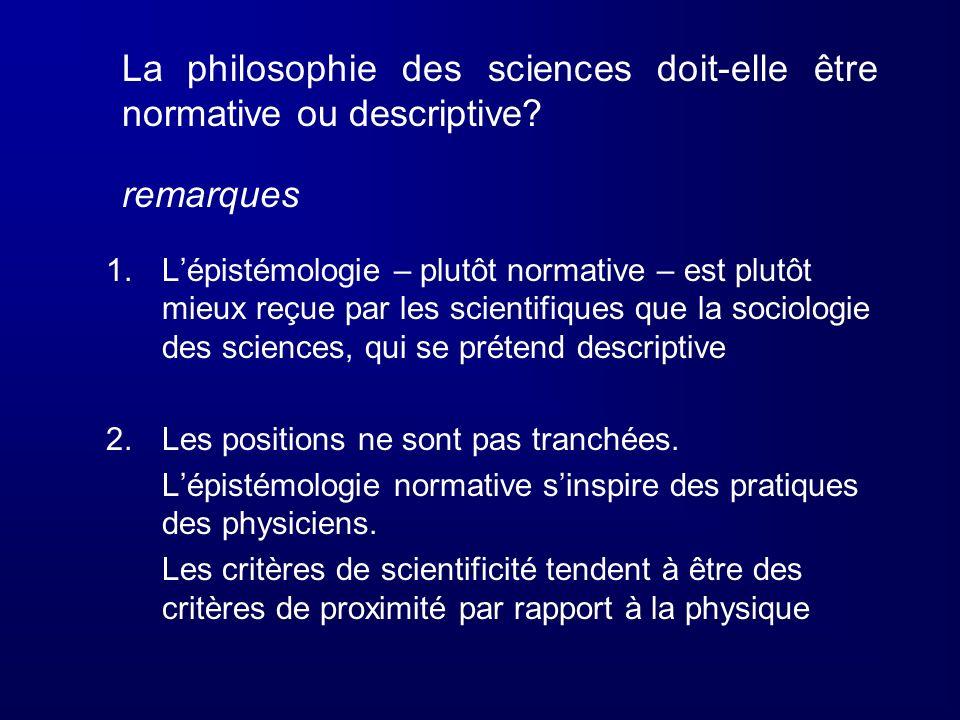 La philosophie des sciences doit-elle être normative ou descriptive