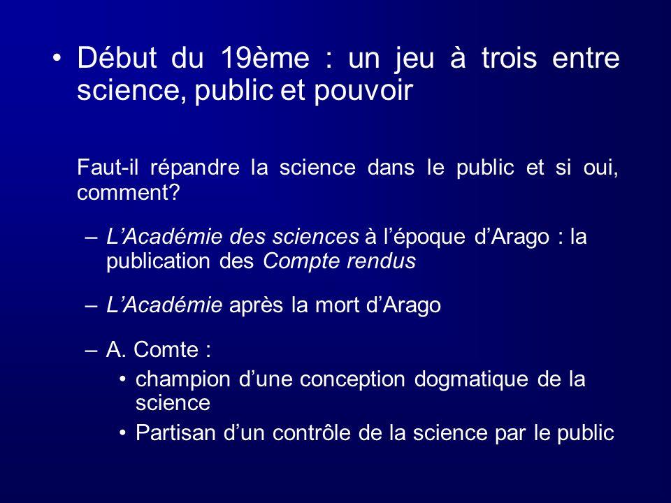 Début du 19ème : un jeu à trois entre science, public et pouvoir