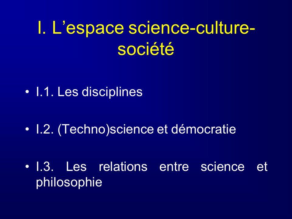 I. L'espace science-culture-société