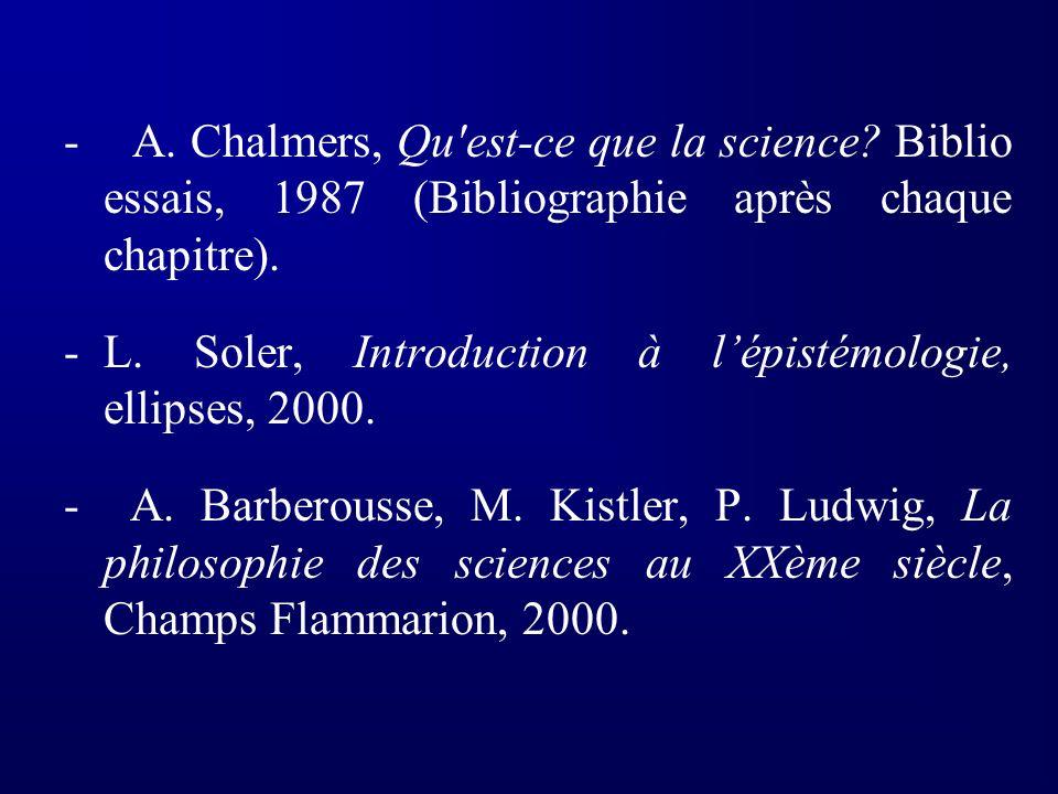 - A. Chalmers, Qu est-ce que la science