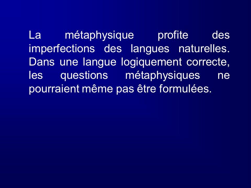 La métaphysique profite des imperfections des langues naturelles