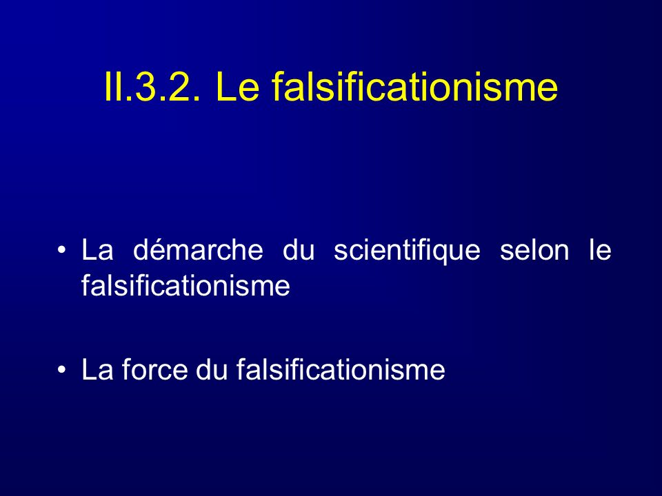 II.3.2. Le falsificationisme