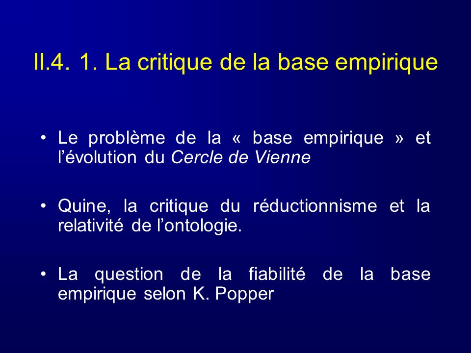 II.4. 1. La critique de la base empirique