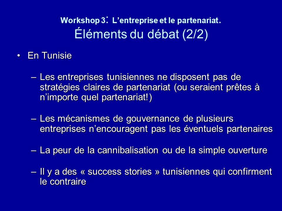 Workshop 3: L'entreprise et le partenariat. Éléments du débat (2/2)