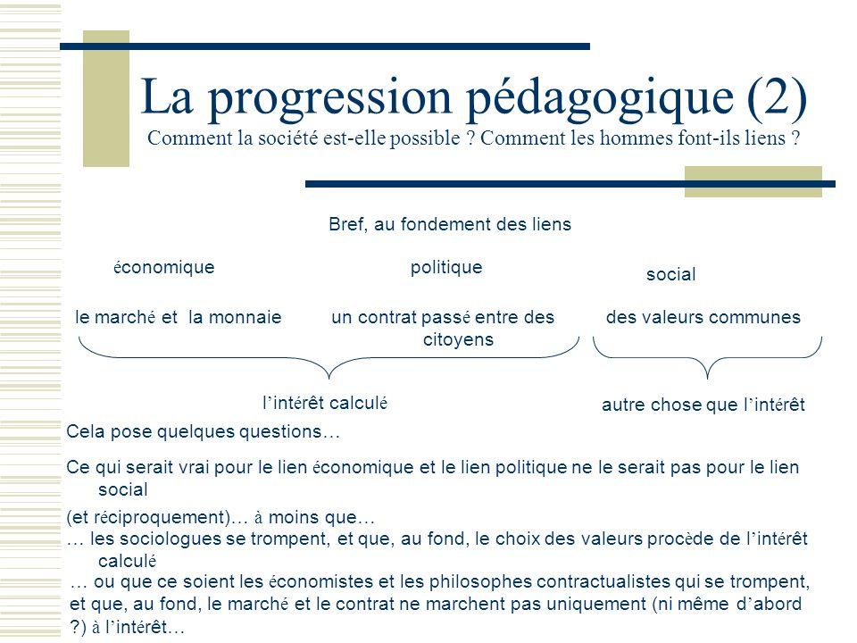 La progression pédagogique (2) Comment la société est-elle possible