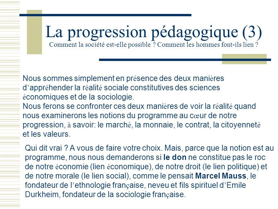 La progression pédagogique (3) Comment la société est-elle possible