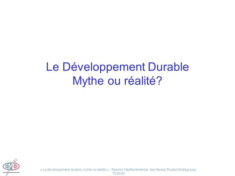 Le Développement Durable Mythe ou réalité