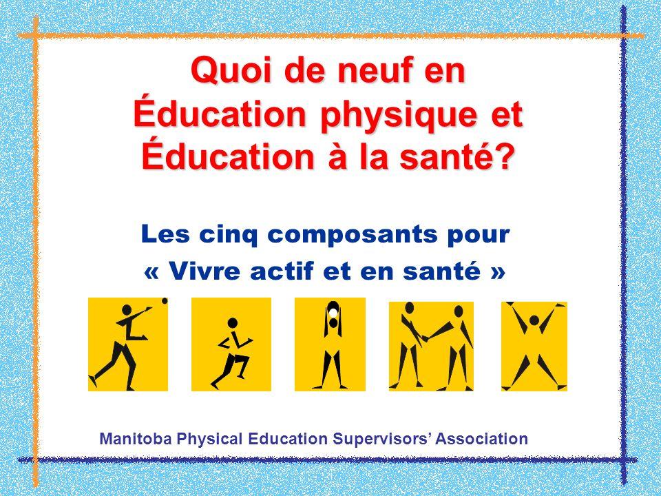 Quoi de neuf en Éducation physique et Éducation à la santé