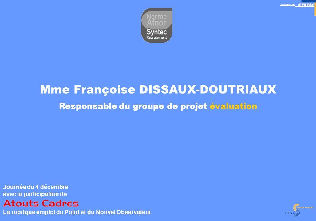 Mme Françoise DISSAUX-DOUTRIAUX