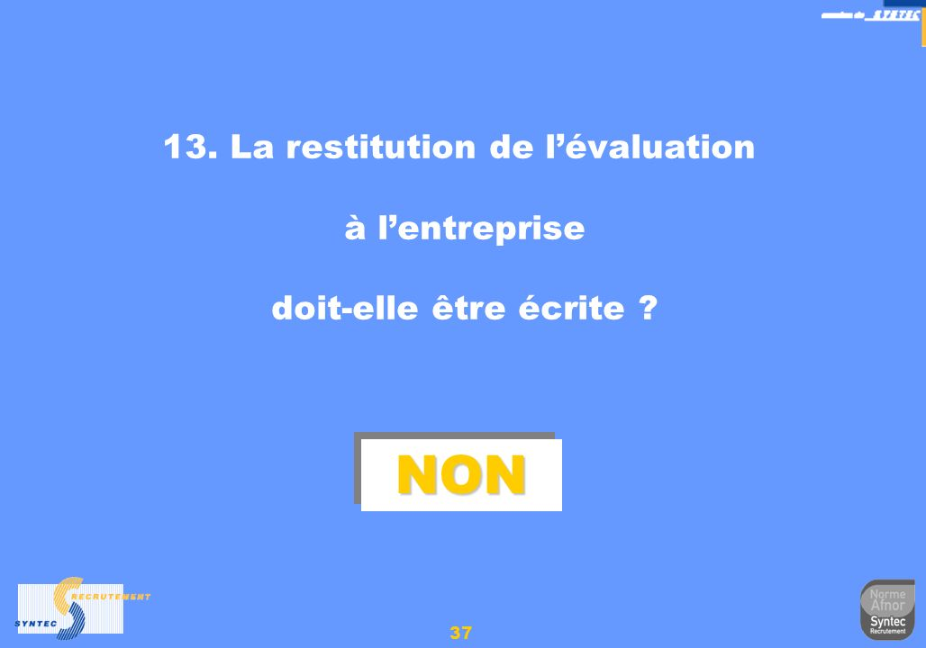 13. La restitution de l'évaluation