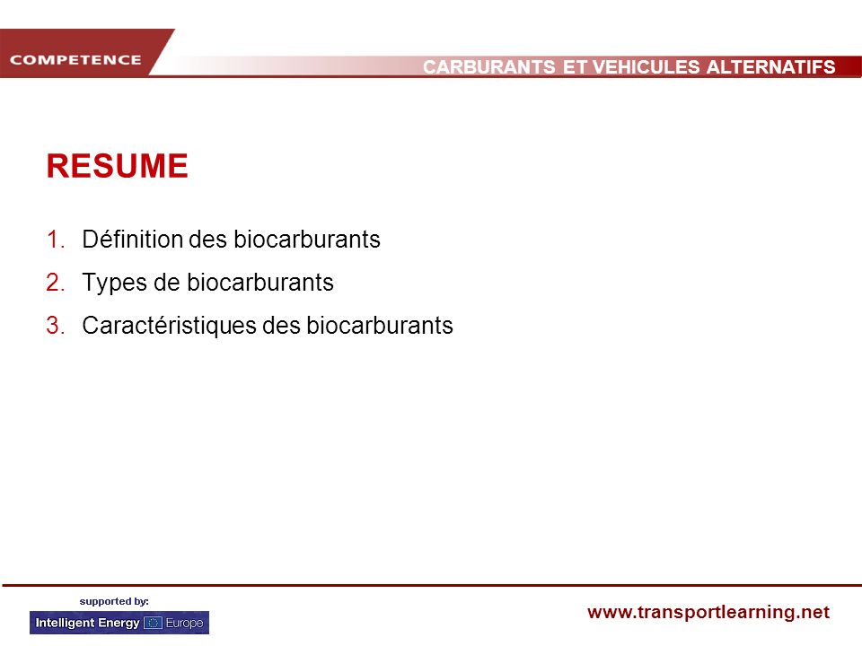 RESUME Définition des biocarburants Types de biocarburants