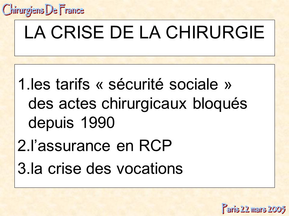 LA CRISE DE LA CHIRURGIE