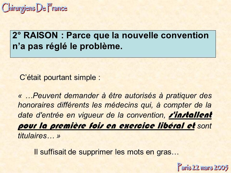 2° RAISON : Parce que la nouvelle convention