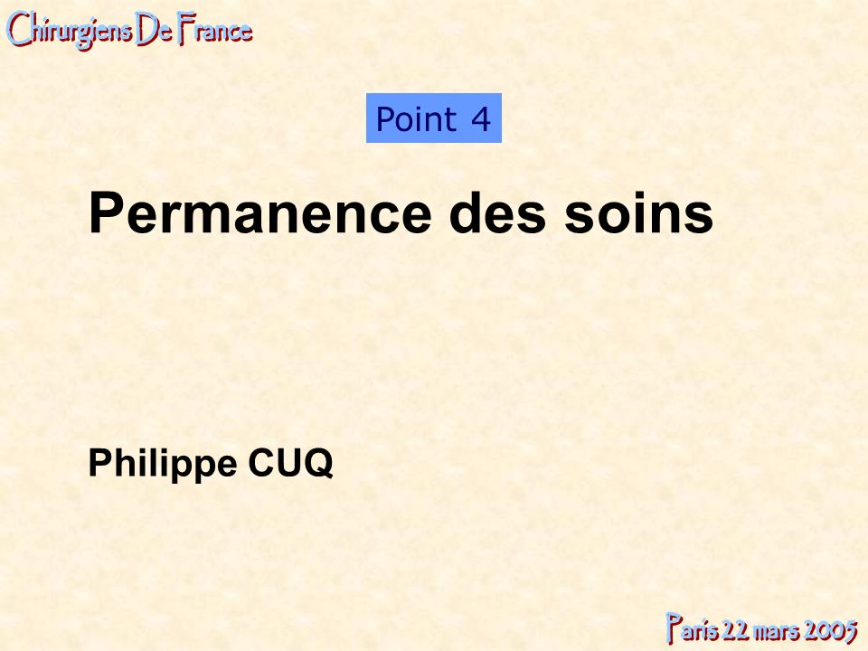 Point 4 Permanence des soins Philippe CUQ