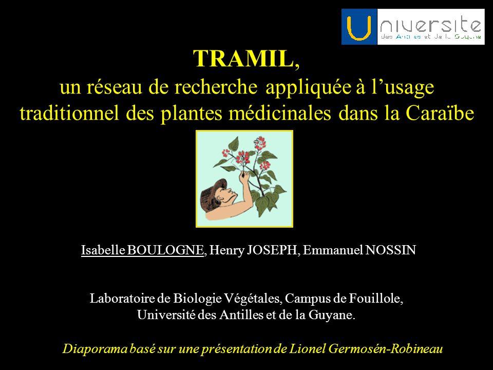 TRAMIL, un réseau de recherche appliquée à l'usage traditionnel des plantes médicinales dans la Caraïbe