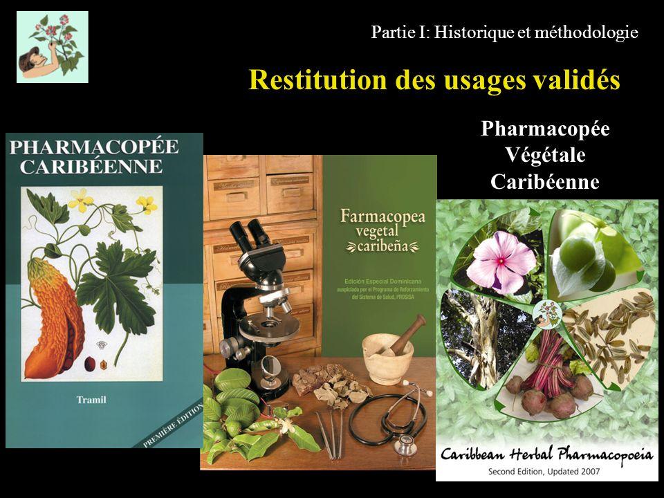 Restitution des usages validés Pharmacopée Végétale Caribéenne