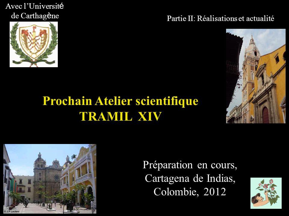 Prochain Atelier scientifique TRAMIL XIV