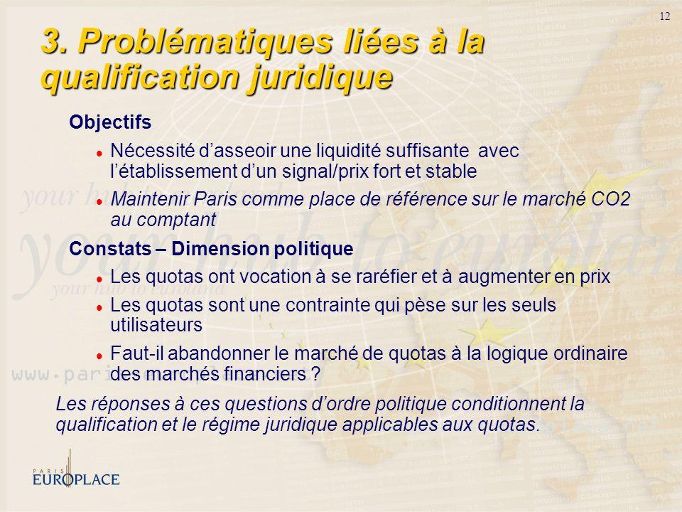 3. Problématiques liées à la qualification juridique