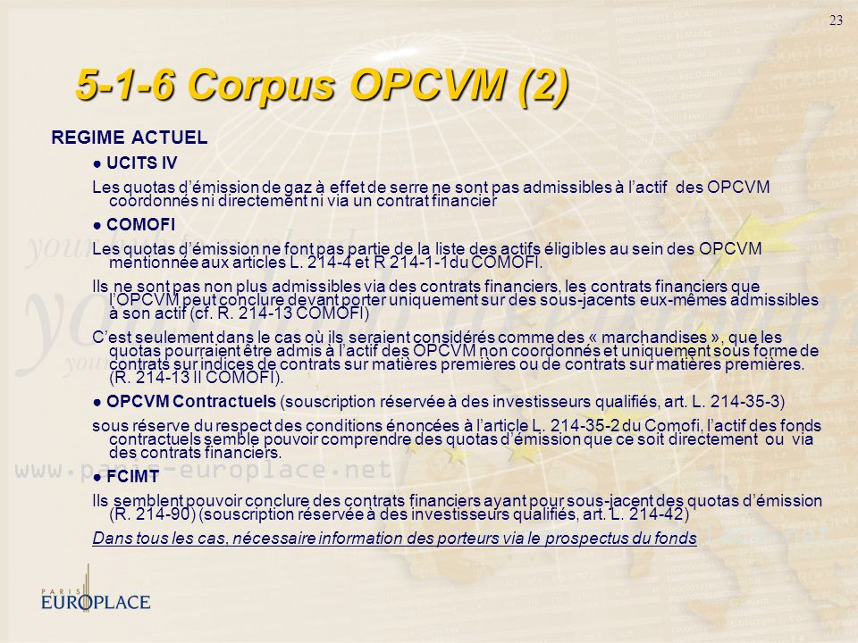 5-1-6 Corpus OPCVM (2) REGIME ACTUEL ● UCITS IV