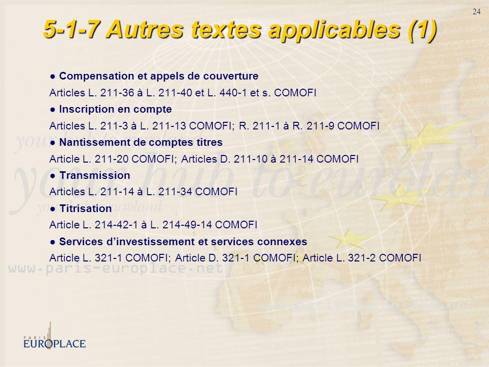 5-1-7 Autres textes applicables (1)