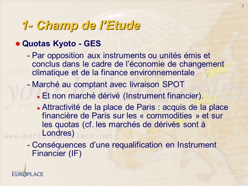 1- Champ de l'Etude Quotas Kyoto - GES.