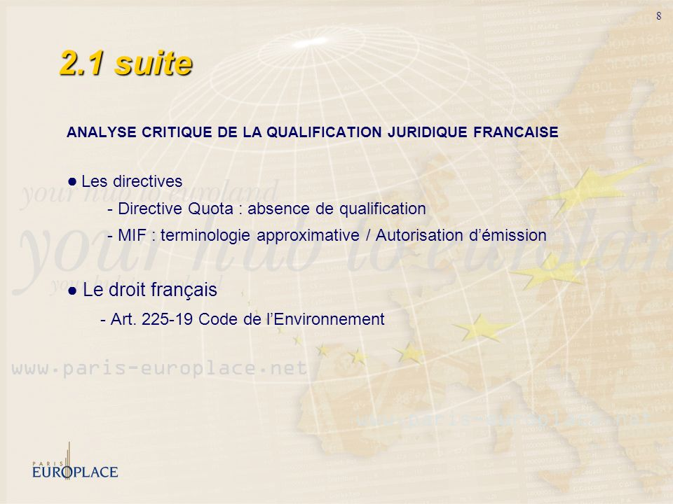 2.1 suite ANALYSE CRITIQUE DE LA QUALIFICATION JURIDIQUE FRANCAISE. ● Les directives. - Directive Quota : absence de qualification.