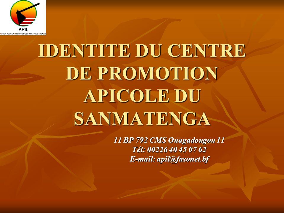 IDENTITE DU CENTRE DE PROMOTION APICOLE DU SANMATENGA