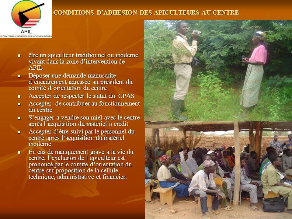 CONDITIONS D'ADHESION DES APICULTEURS AU CENTRE