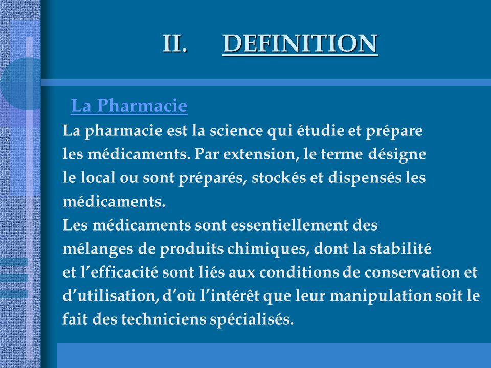 DEFINITION La Pharmacie