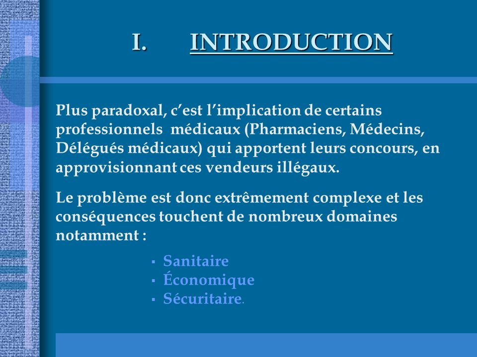 INTRODUCTION Plus paradoxal, c'est l'implication de certains