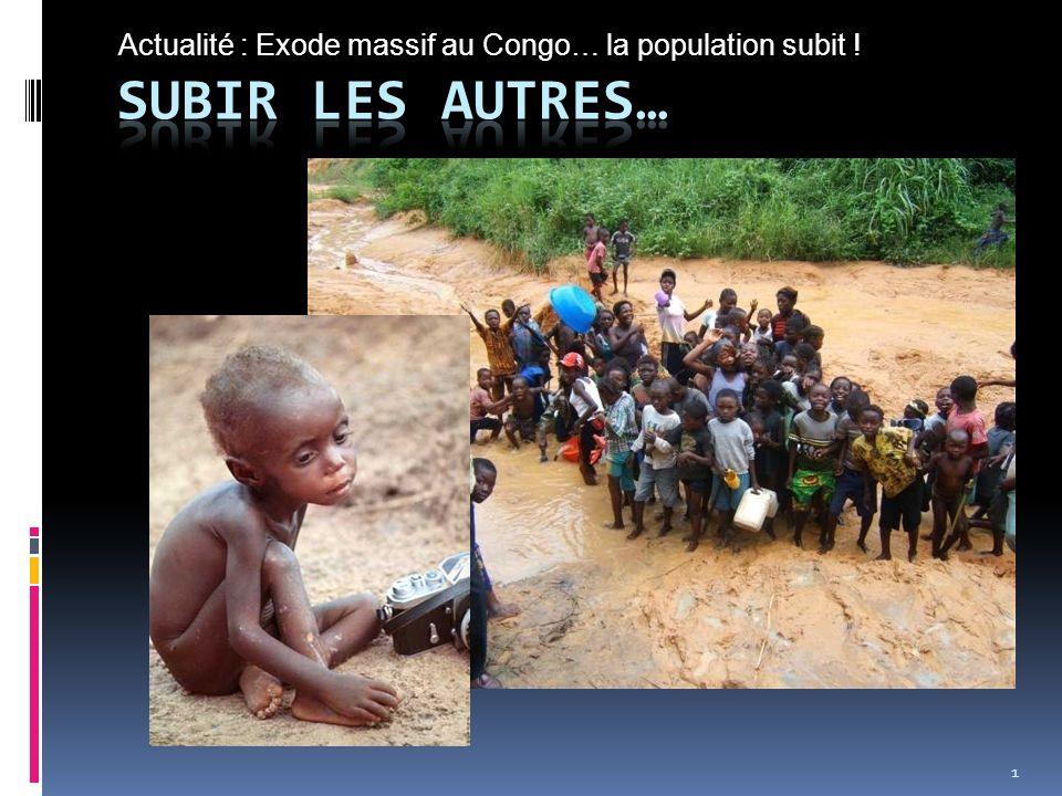 Actualité : Exode massif au Congo… la population subit !