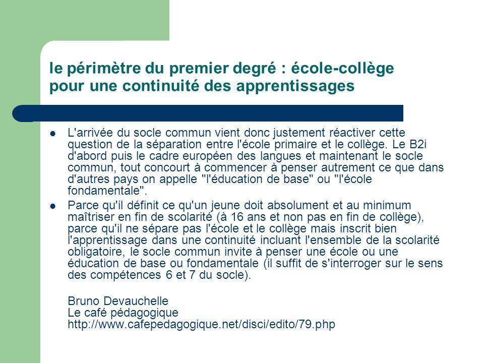 le périmètre du premier degré : école-collège pour une continuité des apprentissages
