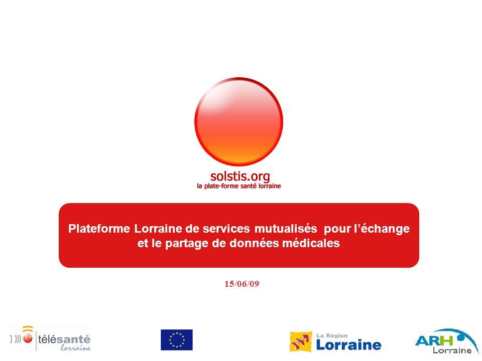 Plateforme Lorraine de services mutualisés pour l'échange et le partage de données médicales
