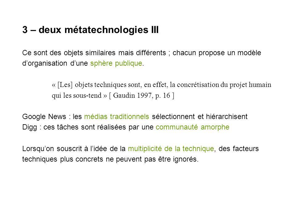 3 – deux métatechnologies III