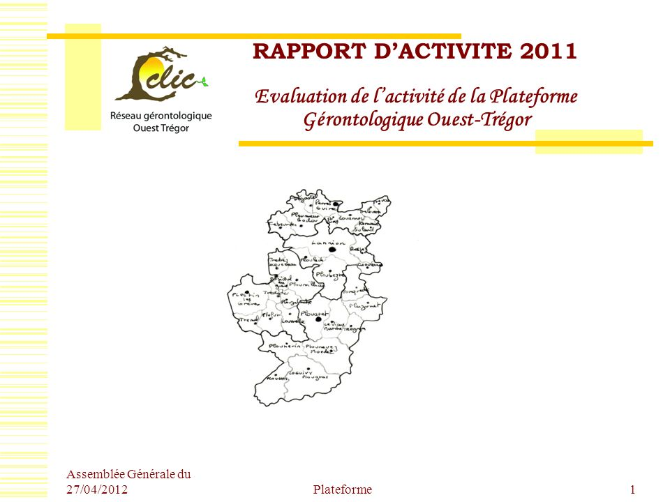 RAPPORT D'ACTIVITE 2011 Evaluation de l'activité de la Plateforme Gérontologique Ouest-Trégor
